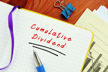 Financial concept meaning Cumulative Dividend with phrase on the page.