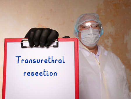 Healthcare concept about Transurethral resection TUR with sign on the sheet.