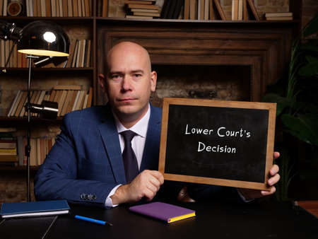 Business concept meaning Lower Court's Decision with inscription on chalkboard.
