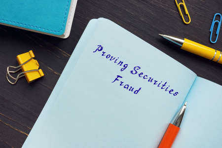 Legal concept meaning Proving Securities Fraud with inscription on the sheet.
