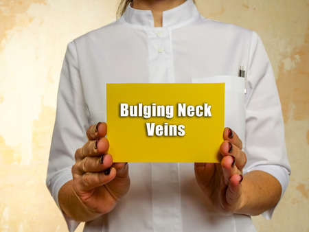 Healthcare concept meaning Bulging Neck Veins with phrase on the page.