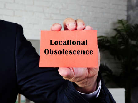 Financial concept about Locational Obsolescence with phrase on the piece of paper.