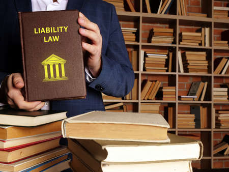 Book with title LIABILITY LAW. Legal liability concerns both civil law and criminal law and can arise from various