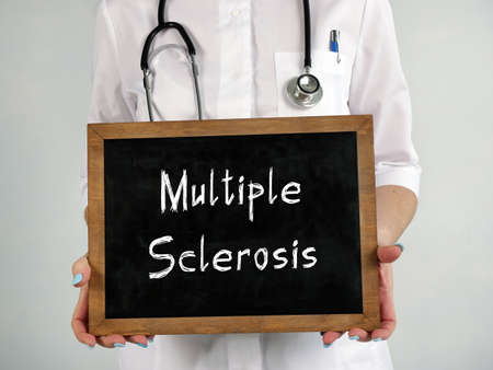 Medical concept meaning Multiple Sclerosis MS with phrase on the page.