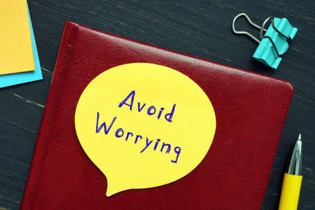 Avoid Worrying sign on the sheet.