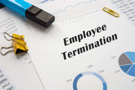 Financial concept meaning Employee Termination with sign on the page.