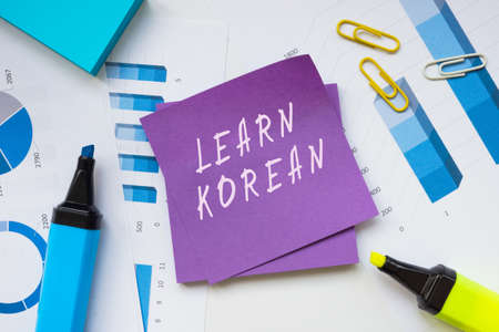 Financial concept meaning LEARN KOREAN with inscription on the page.