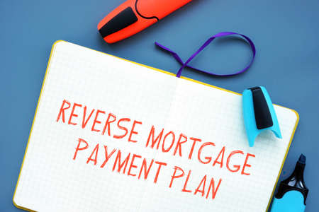 Reverse Mortgage Payment Plan inscription on the page. Stockfoto