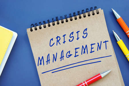 Financial concept meaning Crisis Management with phrase on the sheet.