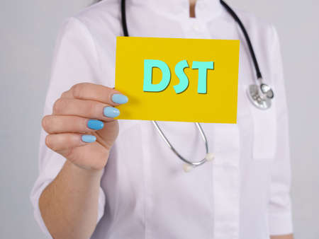 Healthcare concept meaning Dexamethasone Suppression Test DST with sign on the page.