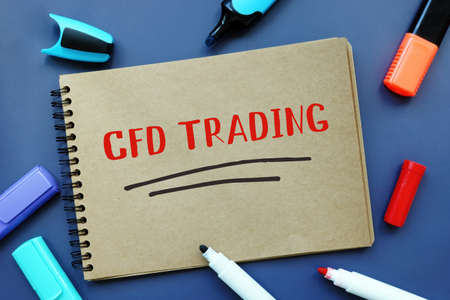 Business concept meaning CFD TRADING Contract For Difference with inscription on the sheet.