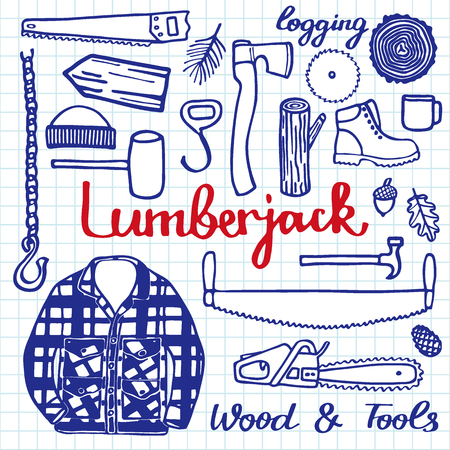 logging: Lumberjack set, wood and tools. Hand-drawn cartoon logging stuff. Doodle drawing. Vector illustration.
