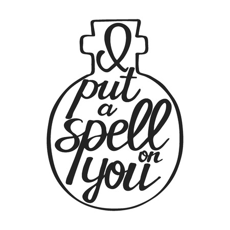 I put a spell on you. Hand drawn text - calligraphic quote. This vector illustration can be used for a card or print. Ilustração