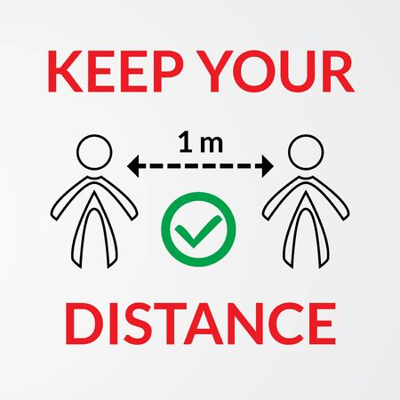 keep your distance. social distancing. in order to prevent the spread of corona virus. covid-19 outbreak Illustration