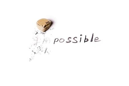 不可能という言葉を可能に変更します。