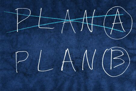 plan b: Plan B. Mixed media artwork. Hand drawn. Grunge style.