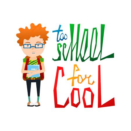 Carino Illustrazione vettoriale colorato scuola con non è cool Redhead scuola Kid indossa bretelle, occhiali e colorato Troppo scuola per Cool Tipografia Lettering