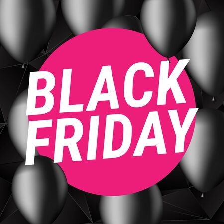 weekdays: Black Friday sale. With black ballons.