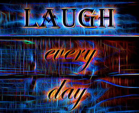 every: Laugh Every Day quote on Neon Background