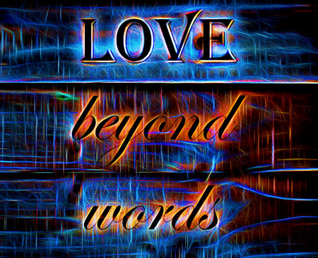 beyond: Love Beyond Words quote on Neon Background Stock Photo