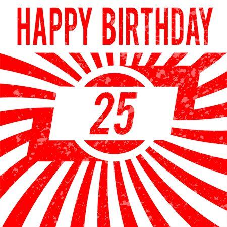 twenty five: Tarjeta del feliz cumplea�os. Celebraci�n de fondo con n�mero veinticinco y el lugar para el texto.