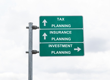 Road sign to insurance planning, tax planning and investment planning