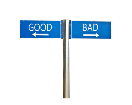 good and bad concept roadsign board isolated on white background photo