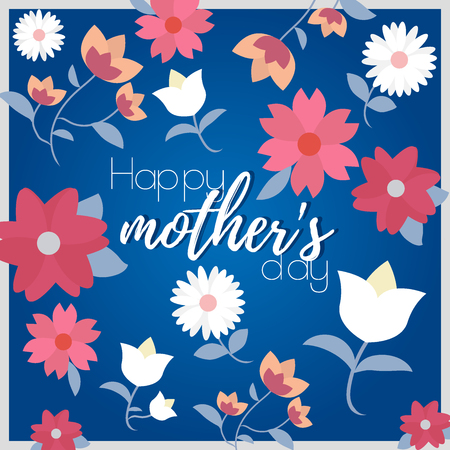 Happy Mothers Day poster with bright flowers. Trendy Design Template. This vector illustration can be used in the newsletter, brochures, postcards, tickets, advertisements, banners. Ilustração