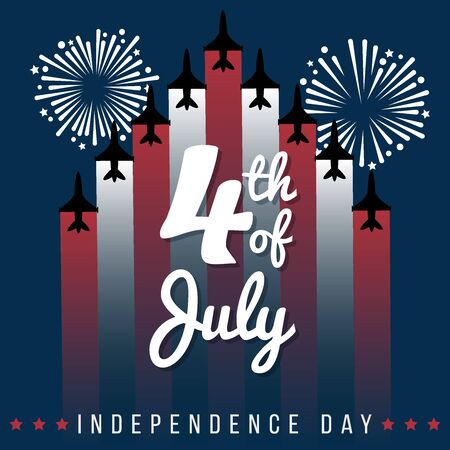 4th of July, Independence day. With aeroplanes making the strips of the United States flag and fireworks. Ready to use in flyers, posters, social media and decorations. Illustration