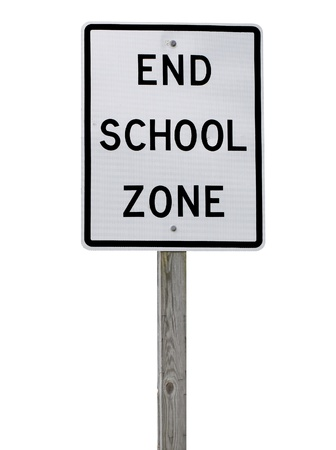 forewarning: An End School Zone sign on a wooden 4x4 post isolated on white with room for your text.