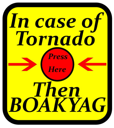 case: An illustration of in case of Tornado press here sign