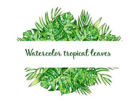 Tropical leaves frame, isolated on white. Watercolor illustration.