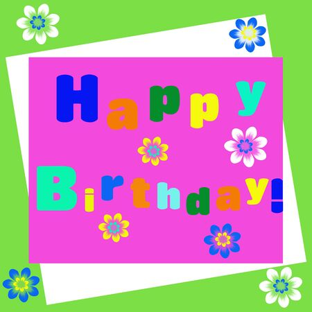 Happy birthday greeting card illustration with bright colorful letters and flowers