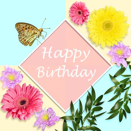 Happy birthday bright greeting card concept with gerbera flowers, chrysanthemums and butterfly sitting on diamond-shaped white frame on geometrical background