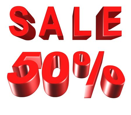 Sale - price reduction of 50 percent.