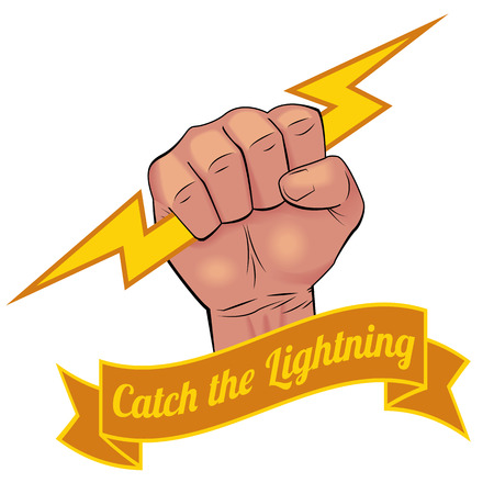 dexterity: Realistic man hand holding lightning bolt with vintage style banner and slogan CATCH THE LIGHTNING.