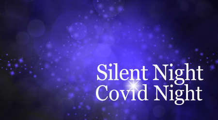 Silent Night Covid Night Concept Background – dark blue bokeh and muted sparkles seasonal background
