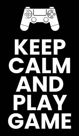 keep calm and play game quotes typography vector