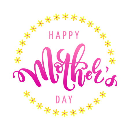 Vector illustration for mothers day celebration with handwritten pink lettering and yellow flower. Illustration with text happy mother's day for banners, greeting cards, posters and gifts