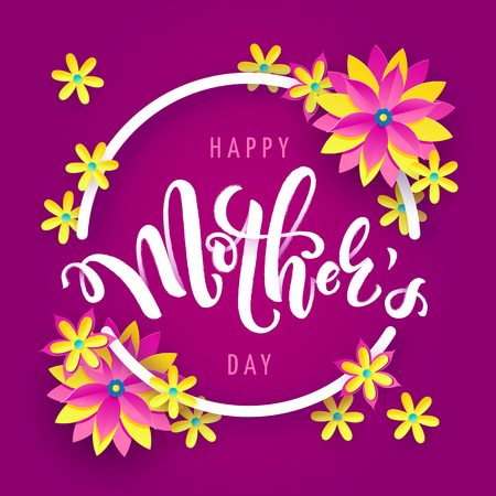 Vector illustration for mothers day celebration with handwritten lettering, yellow flowers and a circle. Illustration with text happy mothers day for banners, greeting cards, posters and gifts
