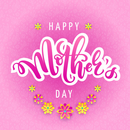 Vector illustration for mothers day celebration with handwritten lettering, yellow flowers and floral pattern. Illustration with text happy mothers day for banners, greeting cards, posters and gifts