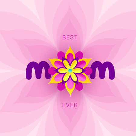 Vector illustration for mothers day celebration with the word mom and colorful flowers. Illustration with text best mom ever for banners, greeting cards, posters and gifts