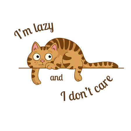 don't care: poster with lazy cartoon cat and a message im lazy and i dont care Illustration