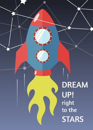 57: inspirational poster, banner or greeting card (aspect ratio 5:7) with a rocket in the space and phrase - Dream up! Right to the stars - vector illustration, flat styled