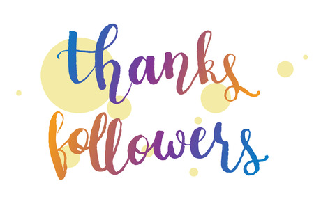Thanks Followers hand drawn vector lettering quote for social media Illustration