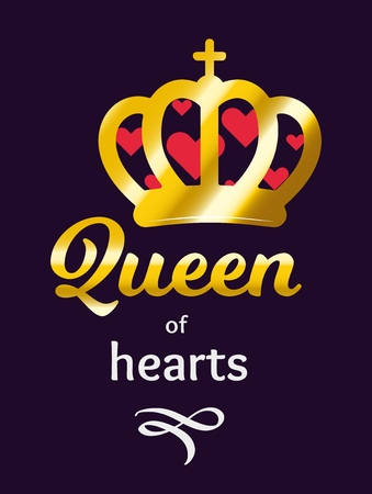 Queen of Hearts, vector ilustration with quote an a Golden Crown filled in Hearts