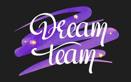 texte manuscrit de l'équipe de rêve