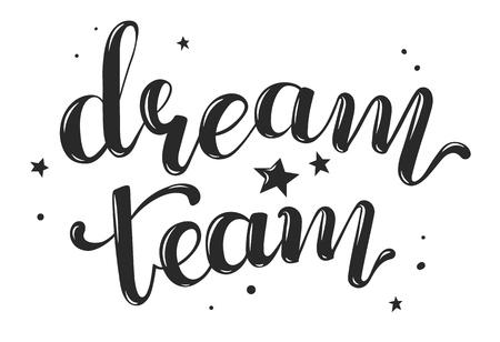 dream team handwritten text, vector illustration