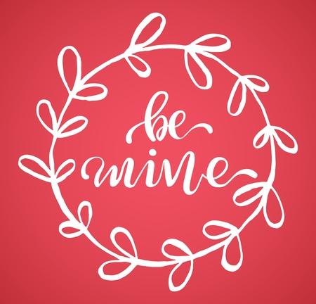 Be Mine, vector illustration for a Valentines Day Illustration