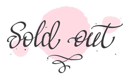 Hand-written lettering, calligraphic phrase - Sold Out - Banque d'images